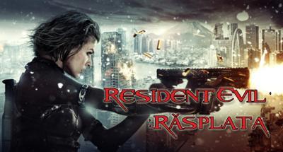 Premiera la cinema: Resident Evil (Rasplata) - 3D