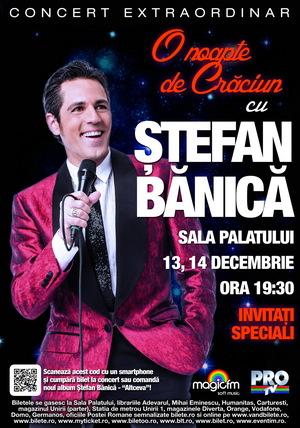 Stefan Banica Jr. continua si in 2012 seria concertelor de Craciun