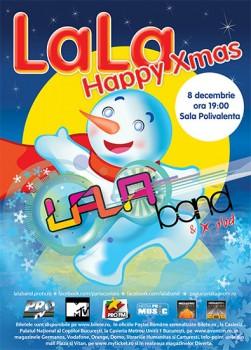 Concert LaLa Band - LaLa Happy Xmas la Sala Polivalenta din Bucuresti