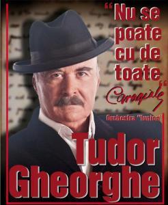"""Concert Tudor Gheorghe """"Nu se poate cu de toate"""