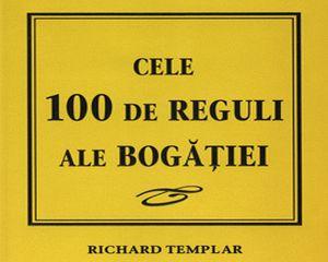 Cele 100 de reguli ale bogatiei. O carte de citit o data pe an!