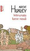 Aldous Huxley - Minunata lume noua