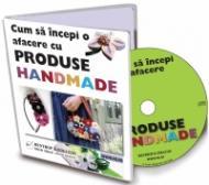Cum sa incepi o afacere cu produse handmade?