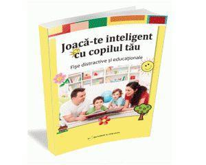 Joaca-te inteligent cu copilul tau. O carte exceptionala pentru sezonul rece