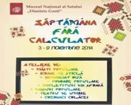 Saptamana fara calculator - program educativ desfasurat la Muzeul Satului intre 3-9 noiembrie