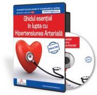 Ghidul esential in lupta cu hipertensiunea