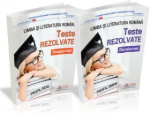 Bacalaureat la Limba si Literatura Romana. 100 de teste rezolvate pentru copilul dvs.